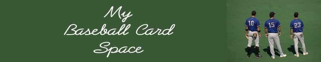 My Baseball Card Space 1 Cards