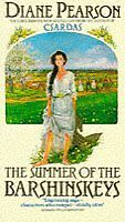 The Summer of the Barshinskeys By Diane Pearson. 9780552126410