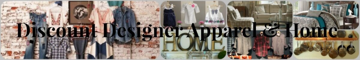 Discount Designer Apparel and Home