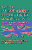 Pass the B1 Speaking and Listening English Test for British Citizenship and...