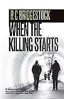 When-the-Killing-Starts-von-R-C-Bridgestock-2016-Taschenbuch