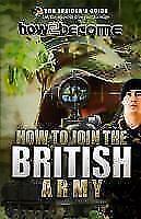 How-to-join-the-British-Army-von-Richard-McMunn-2012-Taschenbuch