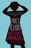 William's Progress von Matt Rudd (2011, Taschenbuch)