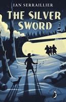 The Silver Sword von Ian Serraillier (2015, Taschenbuch)