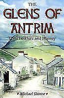 The-Glens-of-Antrim-Their-Folklore-and-History-von-Michael-Sheane-2010