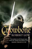 Crowbone von Robert Low (2013, Taschenbuch)