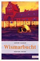 Wismarbucht von André Bawar (2010, Taschenbuch)
