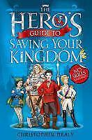 The Hero's Guide to Saving Your Kingdom von Christopher Healy (2012,...