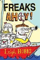 Hobbs  Leigh-Freaks Ahoy!  BOOK NEU