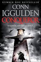 Conqueror von Conn Iggulden (2012, Taschenbuch)