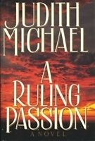 A Ruling Passion, Judith Michael