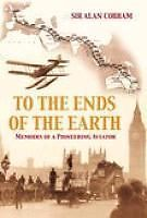 NEW To the Ends of the Earth by Sir Alan J. Cobham Paperback Book (English)