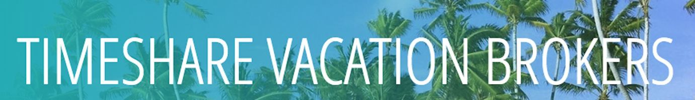 Timeshare Vacation Brokers