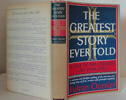 The Greatest Story Ever Told, Fulton Oursler *WANTED**
