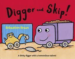 Digger and Skip von Sebastien Braun (2011, Taschenbuch)