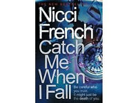 Catch Me When I Fall - By Nicci French (Hardback Book) Adult Novel New Best Seller Thriller Crime