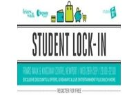 FRIARS WALK AND KINGSGATE CENTRE STUDENT LOCK-IN