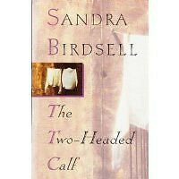 Sandra Birdsell's The Two-Headed Calf- signed copy