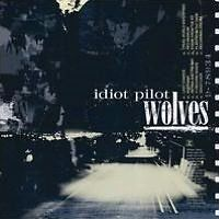 IDIOT PILOT : WOLVES (CD) sealed