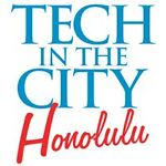 Tech In The City-Honolulu