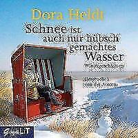 Schnee ist auch nur hübsch gemachtes Wasser von Dora Heldt, Wie Neu