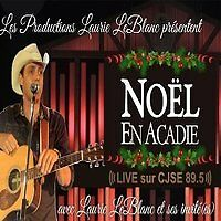 8 tickets for NOEL EN ACADIE at Wesleyan Celabration Centre