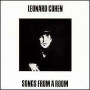 Leonard Cohen Songs from A Room