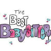 Looking for a babysitter, here i am