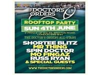 THE DOCTOR'S ORDERS ROOFTOP PARTY AND BBQ - THE POW, BRIXTON - 4TH JUNE 2017