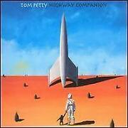 Tom Petty Highway Companion