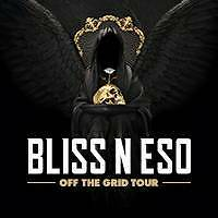 BLISS N ESO OFF THE GRID TOUR GOLD COAST 2017 Brisbane City Brisbane North West Preview