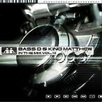 Bass-D & King Matthew - In The Mix 4