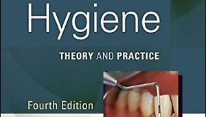 "Looking for ""Dental Hygiene Theory and Practice 4th Edition"""