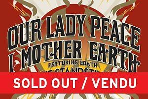 Our Lady Peace and I Mother Earth - Nov 4