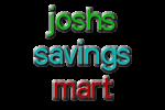 Joshs Savings Mart