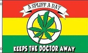 Spliff a day keeps the doctor away flag
