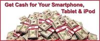 Top Cash For Your Phones, Ipad, and Laptops