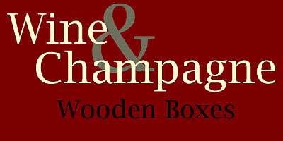 Wine and Champagne Wooden Boxes