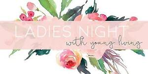 Ladies Night In... smell, taste and learn about Young Living EO