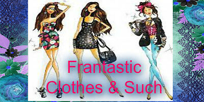 Frantastic Clothes and Such