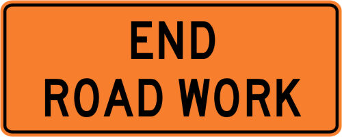 END ROAD WORK Street Road Construction Sign - 48 x 24 3M Reflective REAL