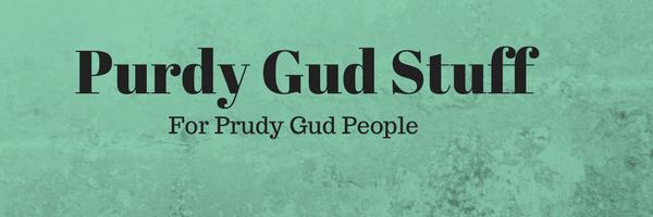 Purdy Gud Stuff