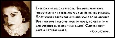 Wall Quote - COCO CHANEL - Fashion has become a joke. The designers have forgott