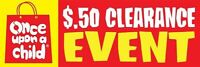10 for $5 CLEARANCE - Sat & Sun - Once Upon A Child Abbotsford