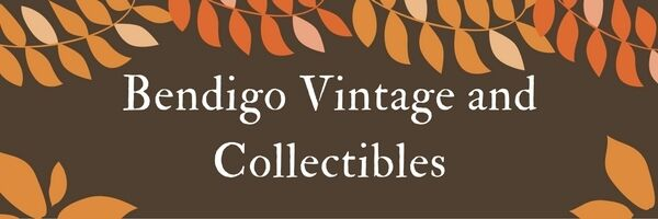 Bendigo Vintage and Collectibles