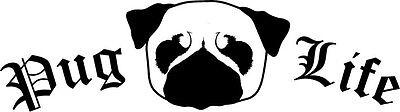 Pug Life vinyl decal puppy dog animal thug funny crazy sticker laptop lover - Crazy Animal