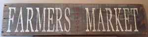Large Reclaimed Wood Farmers Market Sign