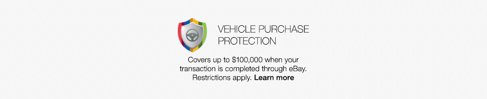 Vehicle Purchase Protection | Covers up to $100000 when your transaction is completed through eBay. Restrictions apply. Learn more