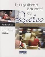 Livre Le système éducatif du Québec - Jean-Pierre Proulx