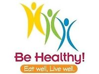BE HEALTHY! EAT WELL! LIVE WELL!